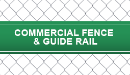Commercial Fence & Guide Rail